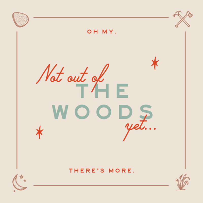 not out of the woods yet image